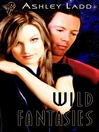 Wild Fantasies (eBook)